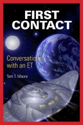 First Contact by Tom T. Moore
