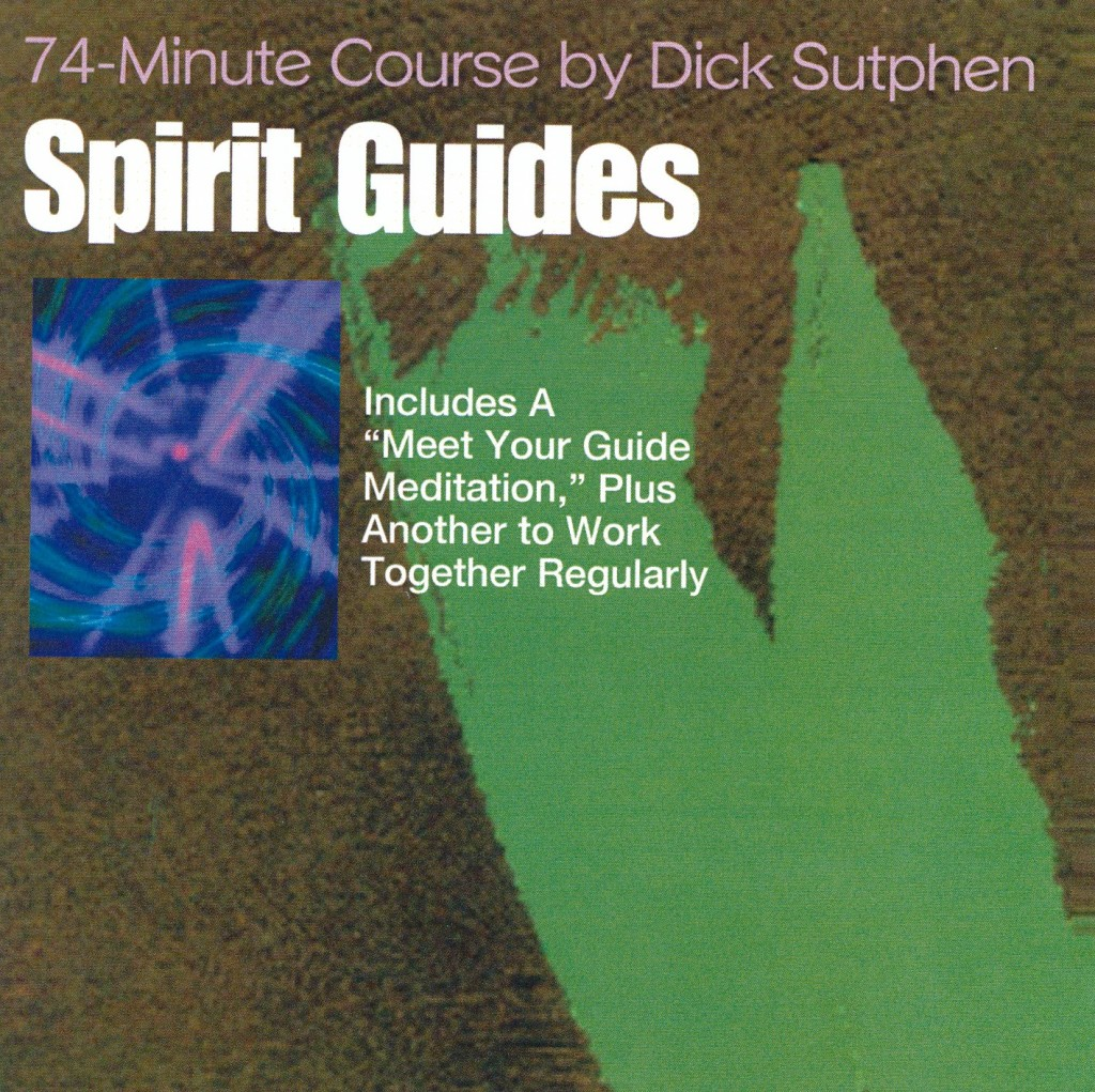Spirit Guides Dick Sutphen