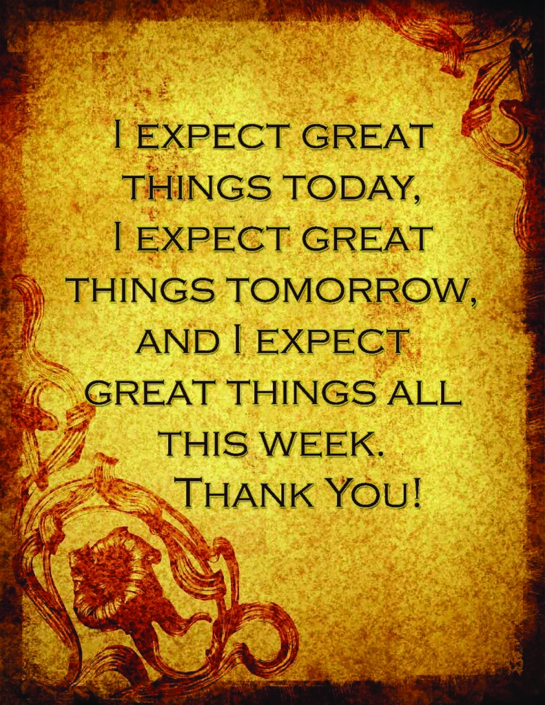 I Expect Great Things